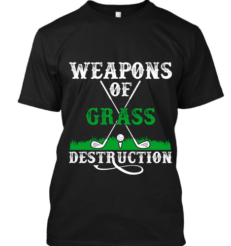 Weapon of grass destruction