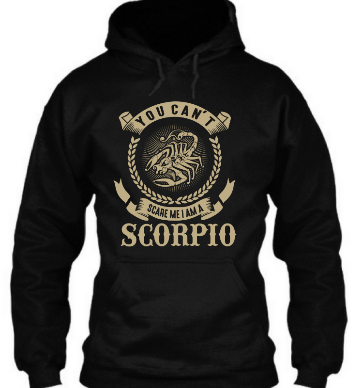 You can't scare me i am scorpion