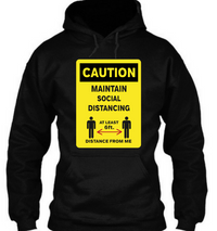 Caution maintain social distance