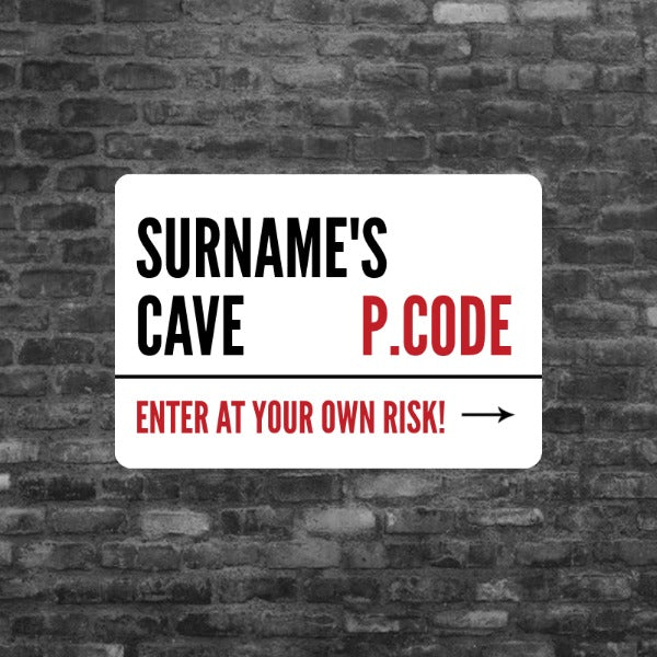 Personalised Cave Regular Street Sign