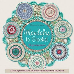 Mandalas to Crochet: 30 Great Patterns - Haafner Linssen