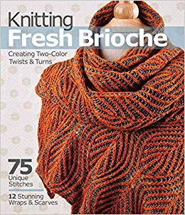Knitting Fresh Brioche - Nancy Marchant