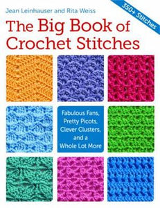 The Big Book of Crochet Stitches - Jean Leinhauser and Rita Weiss