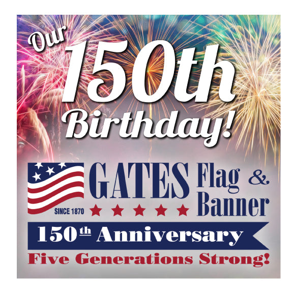 Our 150th Anniversary - A History of Gates Flag & Banner