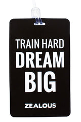 Train Hard Dream Big - Bag Tag Bag Tag - Shop Zealous Training Swimwear