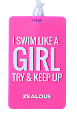 I Swim Like A Girl - Bag Tag Bag Tag - Shop Zealous Training Swimwear