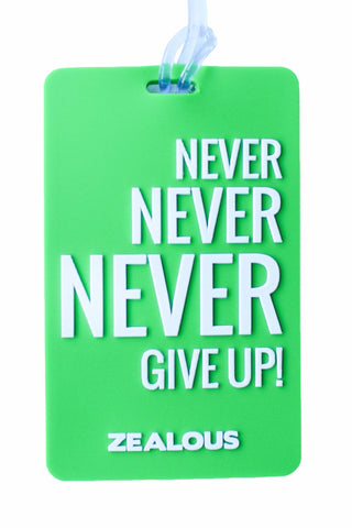 Never Give Up - Bag Tag Bag Tag - Shop Zealous Training Swimwear