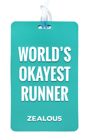 World's Okayest Runner - Bag Tag Bag Tag - Shop Zealous Training Swimwear