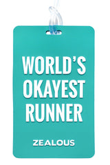 World's Okayest Runner - Bag Tag