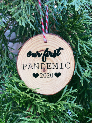 Our First Pandemic - ornament