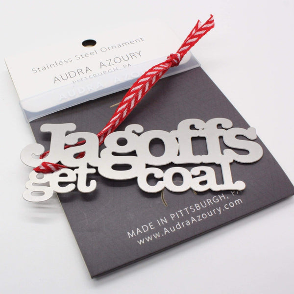 Pittsburghese Ornament | Jagoff's get coal