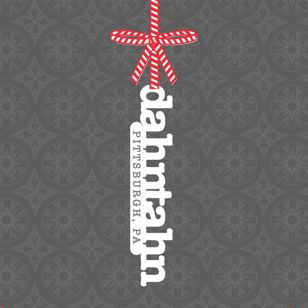 Pittsburghese Ornament | Dahntahn Pittsburgh, PA