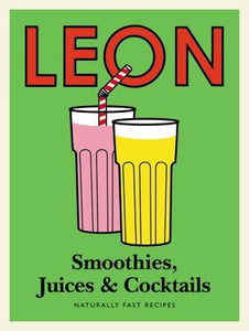 Leon Smoothies Juices & Cocktails
