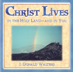 Christ Lives!: A Pilgrimage to the Holy Land (archival recording) - by Swami Kriyananda  - MP3 Download