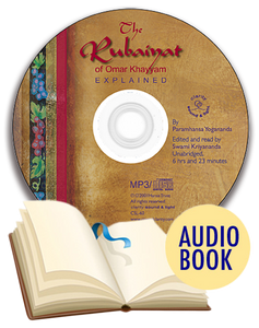 Rubaiyat of Omar Khayyam Explained Audio Book (unabridged), The