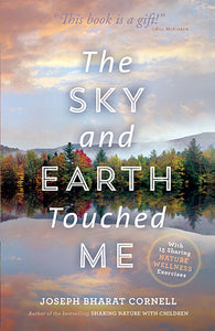 Sky and Earth Touched Me, The