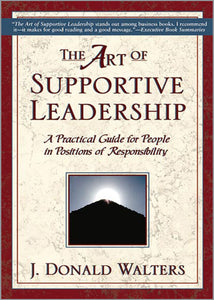 Art of Supportive Leadership, The