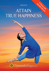 Attain True Happiness Vol 6