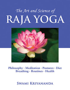 Art and Science of Raja Yoga, The