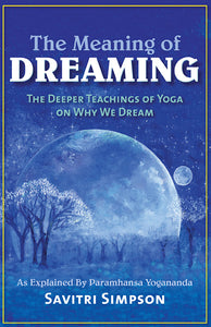 Meaning of Dreaming, The