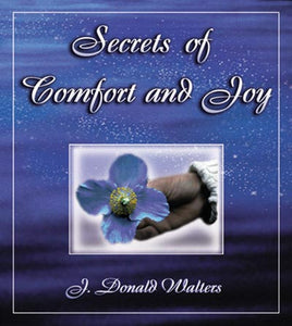 Secrets of Comfort and Joy-Out of Print