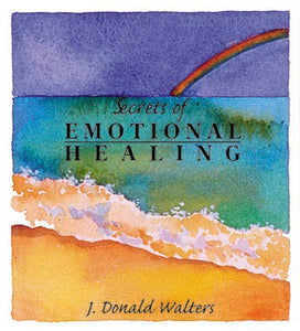 Secrets of Emotional Healing-Out of Print