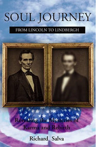 Soul Journey from Lincoln to Lindbergh
