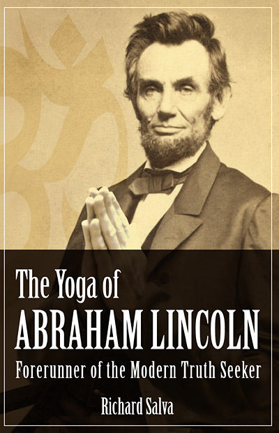 Yoga of Abraham Lincoln, The