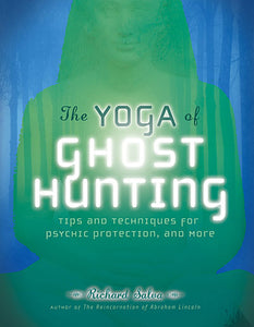 Yoga of Ghost Hunting, The