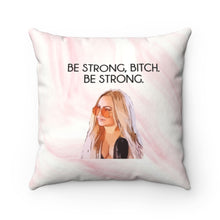 Load image into Gallery viewer, Be Strong Spun Throw Square Pillow