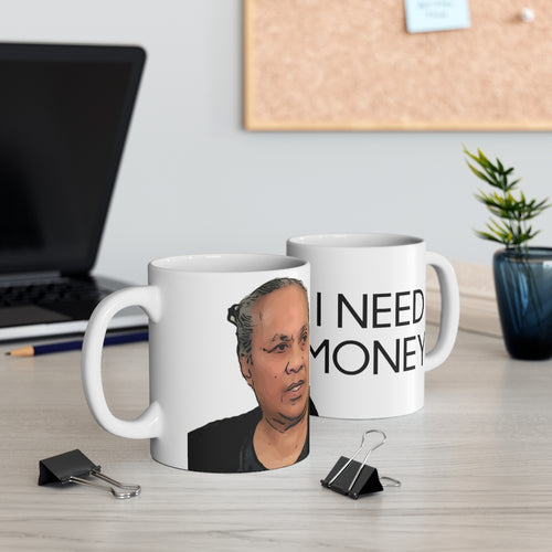Asuelu's Mom I Need Money Mug 11oz