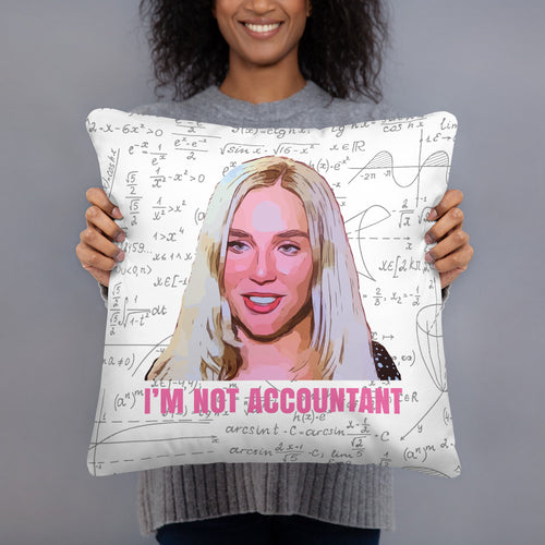 Maria I'm Not Accountant Double Sided Throw Pillow