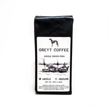 Load image into Gallery viewer, Greyt Coffee - Single Origin Peru