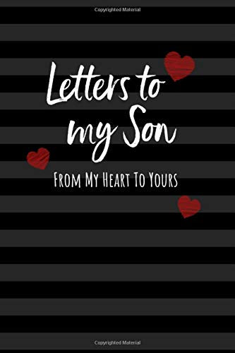 "Letters to my Son: Keepsake Journal to Write In, Lined Notebook, Notes from Dads Moms to Boy, Baby Shower Gift for New Parents, Blank Book, 6"" x 9"", Black"