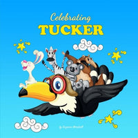Celebrating Tucker: Personalized Baby Books & Personalized Baby Gifts (Personalized Children's Books, Baby Books, Baby Shower Gifts)