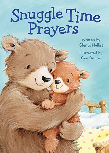 Snuggle Time Prayers (a Snuggle Time padded board book)