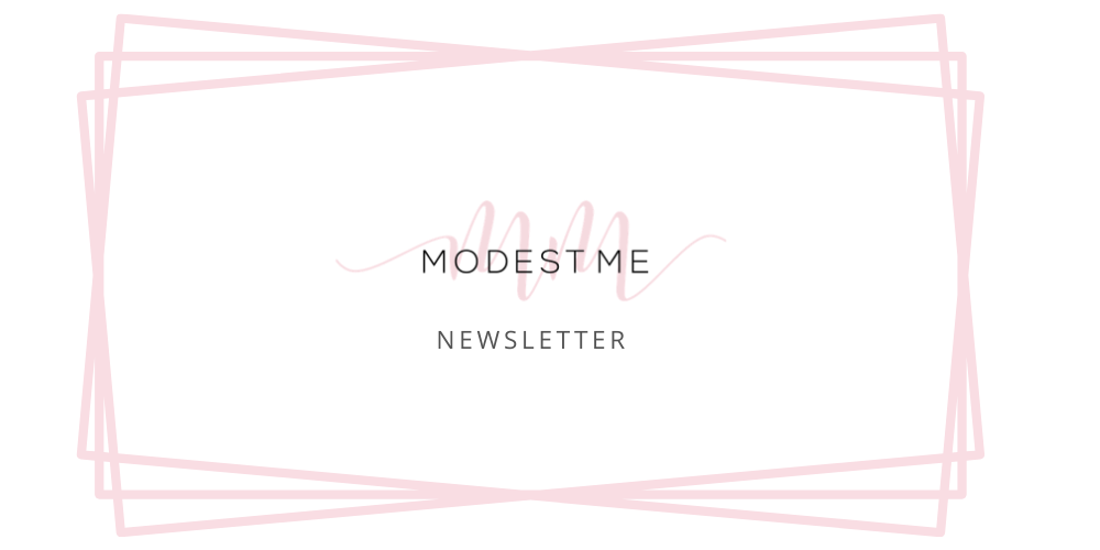 Modest Me Newsletter - August,2020 Edition