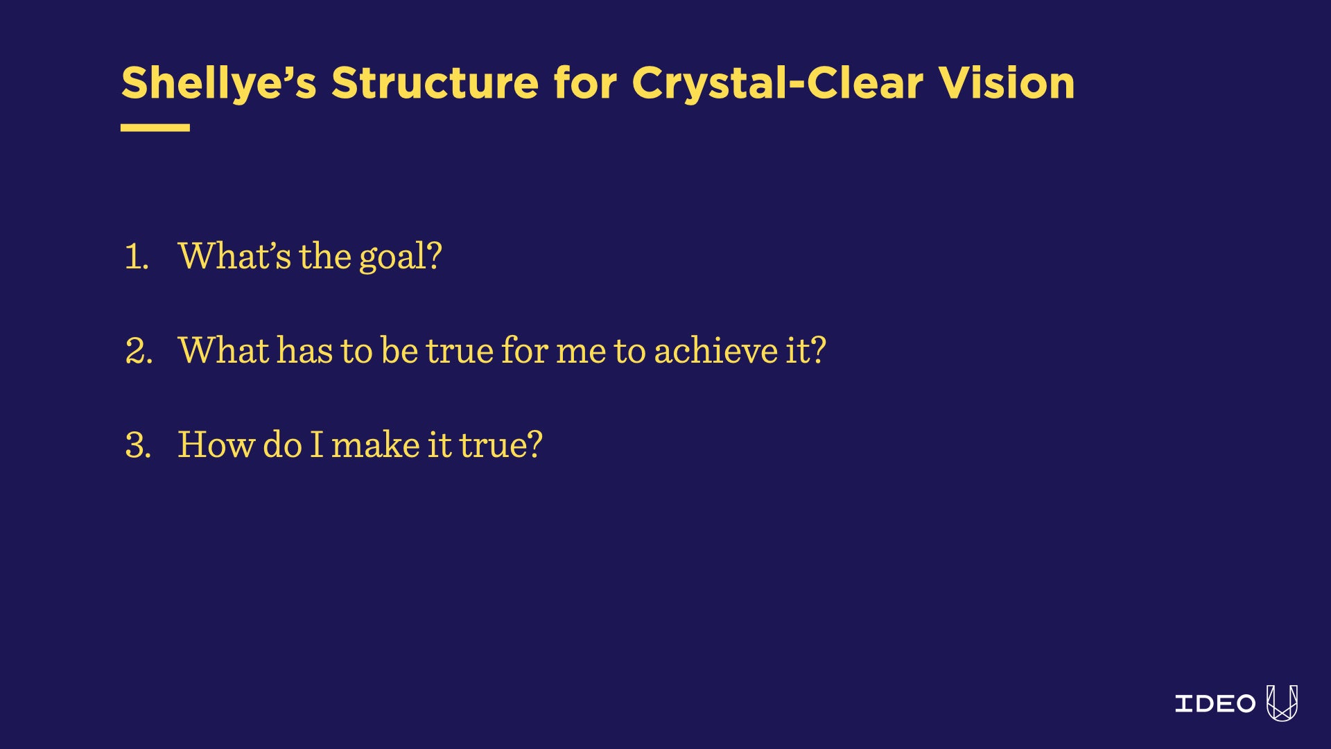 Shellye's structure for vision