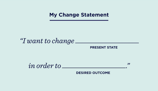 Craft a Change Statement