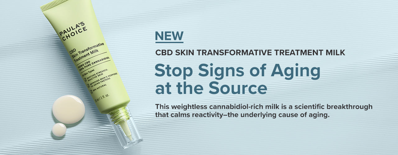 Stop Signs of Aging at the Source - New CBD Skin Transformative Treatment Milk. This weightless cannabidiol-rich milk is a scientific breakthrough that calms reactivity - the underlying cause of aging.