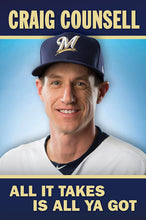 Load image into Gallery viewer, Craig Counsell- All It Takes Is All You Got
