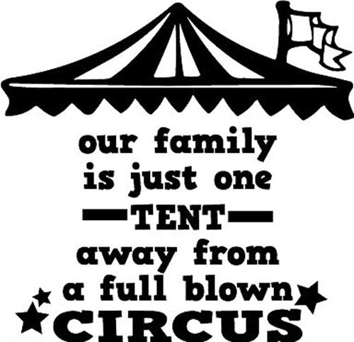 Our Faimly Circus Funny Vinyl Wall Home Decor Decal Quote Inspirational Adorabl