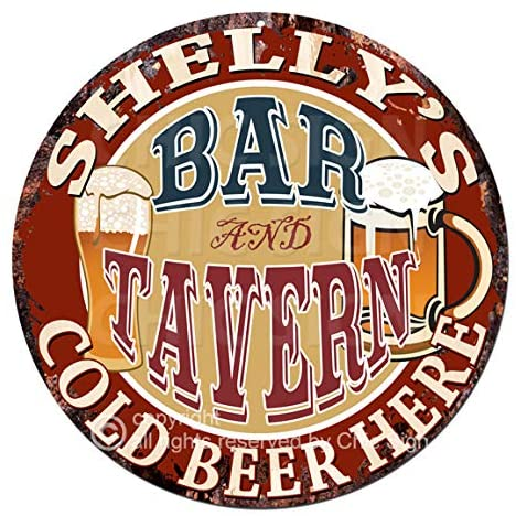 Shelly'S BAR and Tavern Cold Beer Here Chic Tin Sign Birthday Valentine's Day Mother's Day Christmas Housewarming Party Gift for Women Coffee Nook Decor Ideas