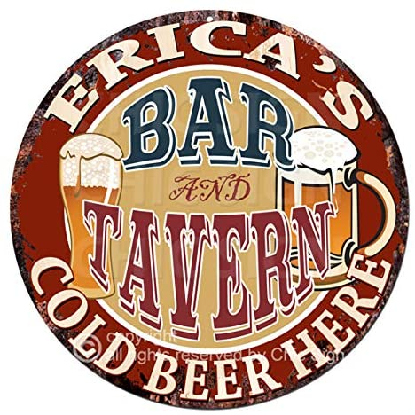 Erica'S BAR and Tavern Cold Beer Here Chic Tin Sign Birthday Valentine's Day Mother's Day Christmas Housewarming Party Gift for Women Coffee Nook Decor Ideas