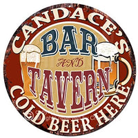Candace'S BAR and Tavern Cold Beer Here Chic Tin Sign Birthday Valentine's Day Mother's Day Christmas Housewarming Party Gift for Women Coffee Nook Decor Ideas