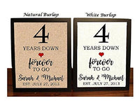 4th Anniversary Burlap Gift | 4th Wedding Anniversary Gift | Gift for 4th Anniversary | 4 Years Down Forever to Go | 4 Years of Marriage