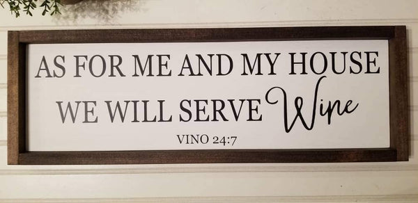 15x50cm As for Me and My House We Will Serve Wine Funny Sign Funny Wine Funny Sign Vino Wood Funny Sign Wine Lover Gift Housewarming Gift Kitchen Decor