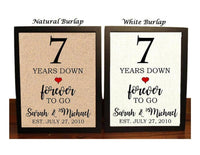 7th Anniversary Burlap Gift | 7th Wedding Anniversary Gift | Gift for 7th Anniversary | 7 Years Down Forever to Go | 7 Years of Marriage