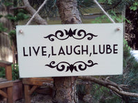 Live Laugh Lube Funny Sign Bedroom Decor Funny Gift Office Gift Idea Live Laugh Love Sign Student Gift Housewarming Gift