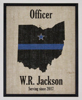 POLICE Gift Thin Blue Line across ANY US State - Personalized on Burlap